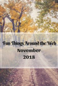 Fun things around the web november 2018