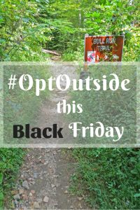 #OptOutside this Black Friday